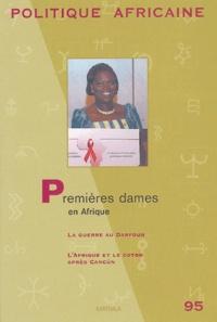 Collectif et Roland Marchal - Politique africaine N° 95, Octobre 2004 : Premières dames en Afrique.
