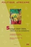 Tarik Dahou et Vincent Foucher - Politique africaine N° 96, Décembre 2004 : Sénégal 2000-2004, l'alternance et ses contradictions.