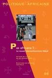 Roland Marchal et Richard Banégas - Politique africaine N° 98, Juin 2005 : Pax africana ? - Le nouvel interventionnisme libéral.