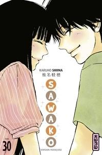 Karuho Shiina - Sawako - tome 30.