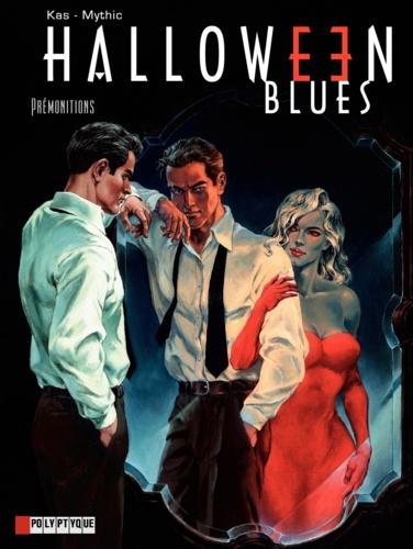 Halloween Blues Tome 1 Prémonitions