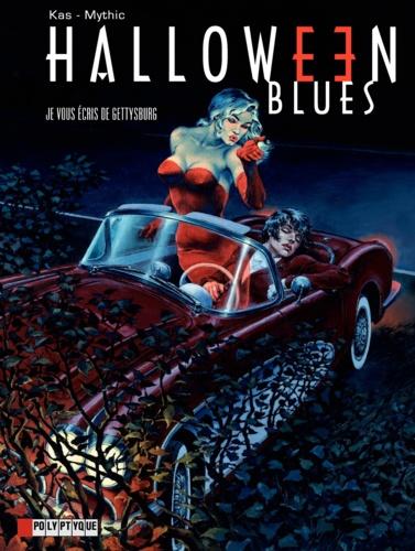 Halloween Blues Tome 2 Je vous écris de Gettysburg