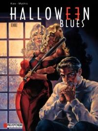 Kas et  Mythic - Halloween Blues Tome 7 : Remake.