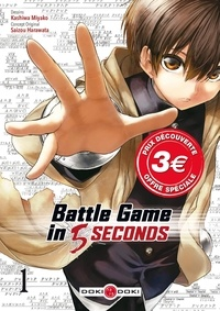Kashiwa Miyako et Saizou Harawata - Battle Game in 5 Seconds Tome 1 : Prix découverte.
