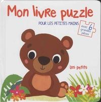 Les petits - Mon livre puzzle pour les petites mains, avec 6 grandes pièces.pdf