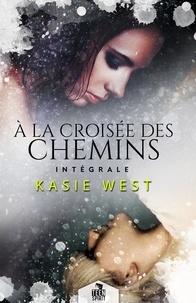 Kasie West et Marie Cagal - À la croisée des chemins - L'intégrale.