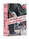 Kasie West - L'amour, la vie et ma liste.