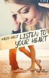 Kasie West et Pauline Vidal - Listen to your heart -Extrait offert-.