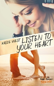 Kasie West - Listen to your heart.