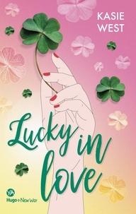 Kasie West - Lucky in Love -Extrait offert-.