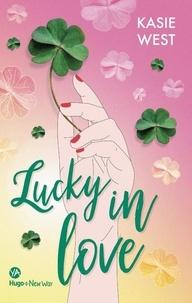 Kasie West - Lucky in love.
