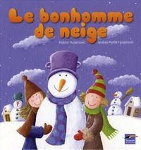 Kasmir Huseinovic et Andrea Petrlik Huseinovic - Le bonhomme de neige.