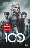 Kass Morgan - Les 100 Tome 1 : .