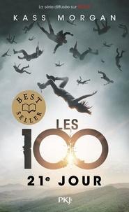 Kass Morgan - Les 100 Tome 2 : 21e jour.