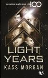 Kass Morgan - Light years Tome 1 : .