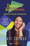 Kass Thomas - Dansez avec les richesses - Embrassez l'énergie du changement.