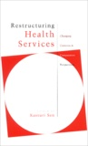 Kasturi Sen - Restructuring Health Services.