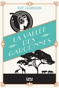 Kat GORDON - La vallée des garçonnes.