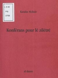Katalin Molnar - Konférans pour lé zilétré.