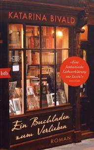 Katarina Bivald - Ein Buchladen zum Verlieben.