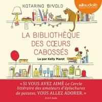 Katarina Bivald - La bibliothèque des coeurs cabossés.