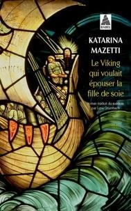 Le viking qui voulait épouser la fille de soie.pdf