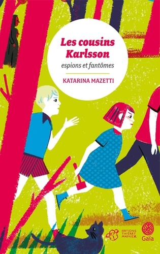 Les cousins Karlsson Tome 1 - Espions et fantômesKatarina Mazetti - Format ePub - 9782364742918 - 4,99 €