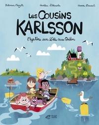 Katarina Mazetti et Aurélien d' Almeida - Les cousins Karlsson Tome 1 : Mystère sur l'île aux Grèbes.