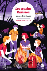 Katarina Mazetti - Les cousins Karlsson Tome 9 : Trompettes & tracas.