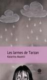 Katarina Mazetti - Les Larmes de Tarzan.