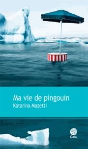 Lesmouchescestlouche.fr Ma vie de pingouin Image
