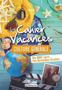 Katarzyna Fossati - Cahier de vacances culture générale - Testez-vous !.