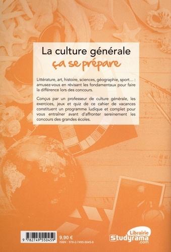 Cahier de vacances culture générale. Testez-vous !  Edition 2021
