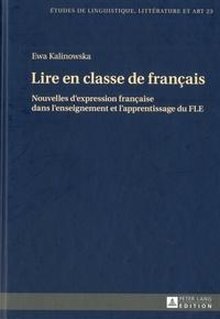 Katarzyna Wolowska et Maria Zaleska - Lire en classe de français - Nouvelles d'expression française dans l'enseignement et l'apprentissage du FLE.