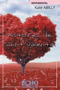 Kate Abilly - Histoires de Saint-Valentin.