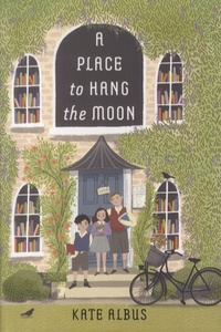 Kate Albus - A Place to Hang the Moon.