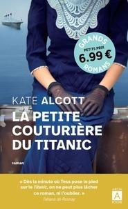 Kate Alcott - La petite couturière du Titanic.