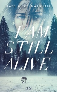Télécharger gratuitement ebooks nook I Am Still Alive 9782823873955 iBook par Kate Alice Marshall