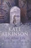 Kate Atkinson - Life After Life.