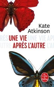 Kate Atkinson - Une vie après l'autre.