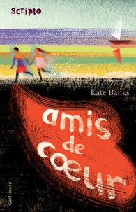 Kate Banks - Amis de coeur.