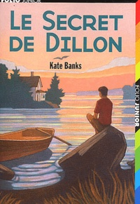 Kate Banks - Le secret de Dillon.