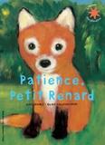 Kate Banks et Georg Hallensleben - Patience, petit renard.