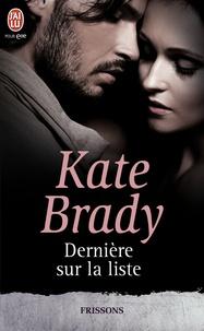 Kate Brady - Dernière sur la liste.