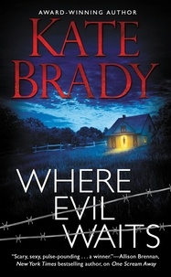 Kate Brady - Where Evil Waits.