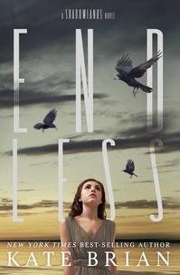 Kate Brian - Endless - A Shadowlands Novel.