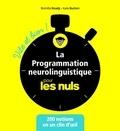 Kate Burton et Romilla Ready - La programmation neurolinguistique pour les nuls vite et bien.