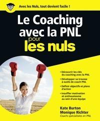 Kate Burton - Le coaching avec la PNL pour les nuls.