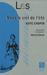 Kate Chopin - Sous le ciel de l'été.