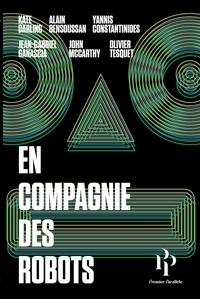 Kate Darling et Alain Bensoussan - En compagnie des robots.